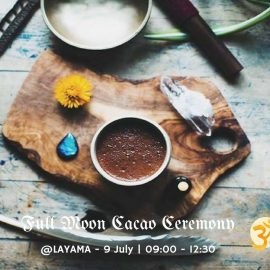 dimanche 9 juillet * Cérémonie du cacao de la pleine lune